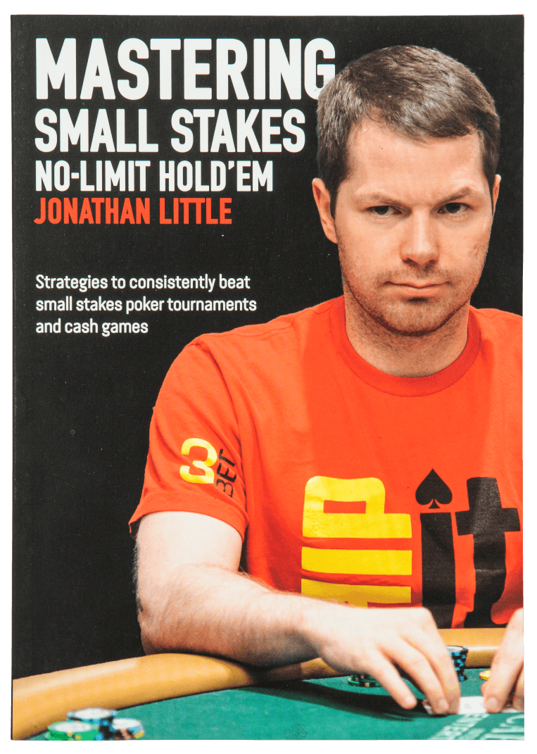 Mastering Small Stakes, Jonathan Little