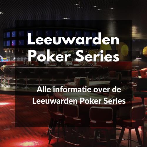 Leeuwarden Poker Series