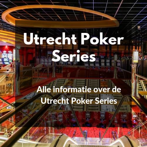 Utrecht Poker Series