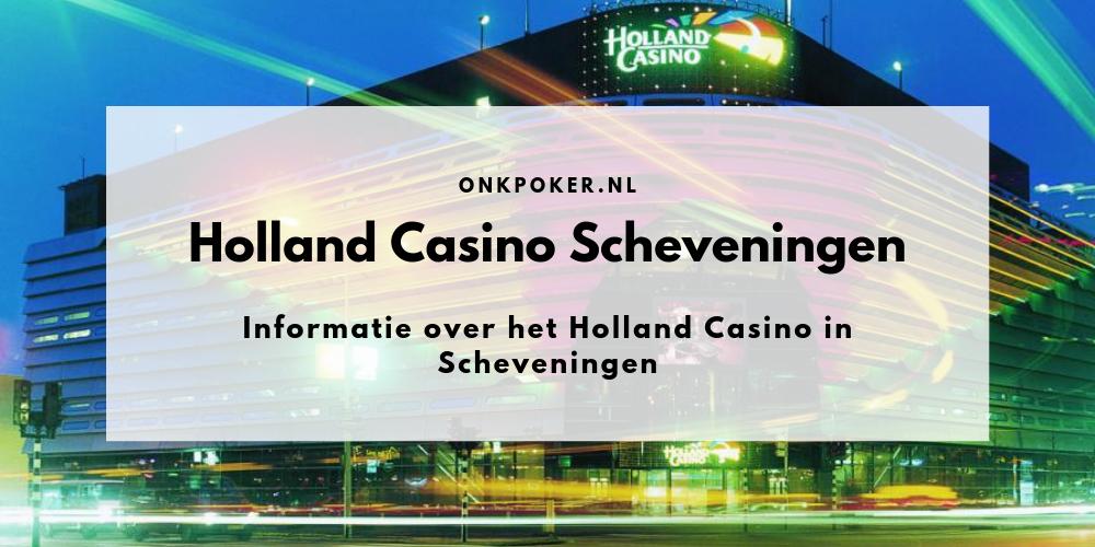 Openingstijden Holland Casino Scheveningen
