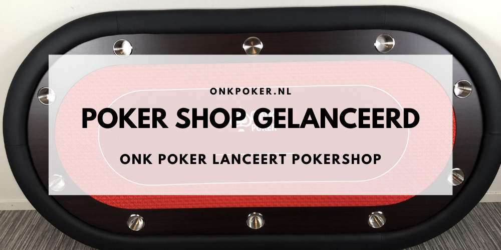 ONK Poker Introduceert pokershop