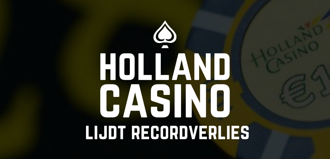 Holland Casino leidt recordverlies